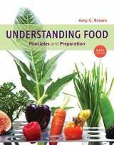 9781337557566-1337557560-Understanding Food: Principles and Preparation