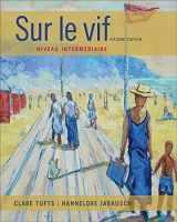 9781133311263-1133311261-Sur le vif: Niveau intermediaire (World Languages)