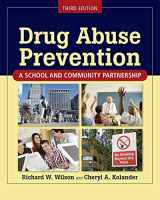 9780763771584-0763771589-Drug Abuse Prevention: A School and Community Partnership