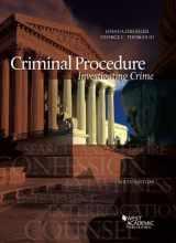 9781634603270-1634603273-Criminal Procedure, Investigating Crime (American Casebook Series)