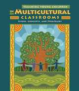 9781111837143-1111837147-Teaching Young Children in Multicultural Classrooms: Issues, Concepts, and Strategies