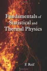 9781577666127-1577666127-Fundamentals of Statistical and Thermal Physics