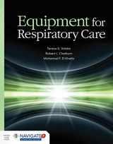 9781449652838-1449652832-Equipment for Respiratory Care