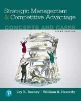 9780134741147-0134741145-Strategic Management and Competitive Advantage: Concepts and Cases