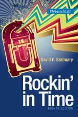 9780205936243-0205936245-Rockin In Time (8th Edition)