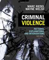 9780199386130-0199386137-Criminal Violence: Patterns, Explanations, and Interventions