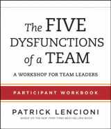 9781118118788-1118118782-The Five Dysfunctions of a Team: Participant Workbook for Team Leaders