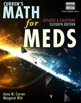 9781111540913-1111540918-Curren's Math for Meds: Dosages and Solutions, 11th Edition