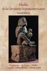 9780130618573-0130618578-Huellas de las literaturas hispanoamericanas (Spanish Edition)