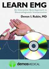 9781620700242-1620700247-Learn EMG: An Interactive Quiz Approach to Electrodiagnostic Interpretation