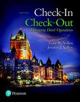 9780134303505-0134303504-Check-in Check-Out: Managing Hotel Operations (10th Edition) (What's New in Culinary & Hospitality)