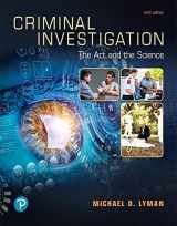 9780135186213-0135186218-Criminal Investigation: The Art and the Science (9th Edition)