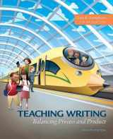 9780134446783-013444678X-Teaching Writing: Balancing Process and Product (7th Edition)