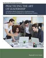 9780134290188-0134290186-Practicing the Art of Leadership: A Problem-Based Approach to Implementing the Professional Standards for Educational Leaders with Enhanced Pearson ... Card Package (Pearson Educational Leadership)