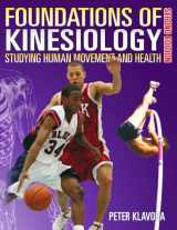 9780920905067-0920905064-Foundations of Kinesiology: Studying Human Movement and Health (2nd edition)