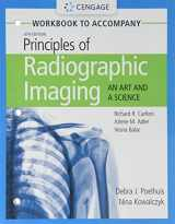9781337793117-1337793116-Student Workbook for Carlton/Adler/Balac's Principles of Radiographic Imaging: An Art and A Science