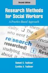 9781935871323-1935871323-Research Methods for Social Workers: A Practice-Based Approach