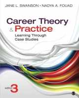 9781452256696-1452256691-Career Theory and Practice: Learning Through Case Studies