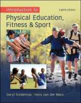 9780078095771-0078095778-Introduction to Physical Education, Fitness, and Sport