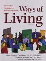 9781569002988-1569002983-Ways of Living: Intervention Strategies to Enable Participation
