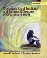 9780132658089-0132658089-Characteristics of Emotional and Behavioral Disorders of Children and Youth (10th Edition)