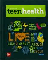 9780021385409-0021385408-Teen Health Hardcover Consolidated Modules - Student Edition