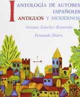 9780130338389-0130338389-Antología de autores españoles: antiguos y modernos, Volume I