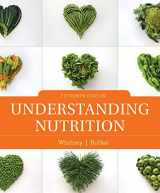 9780357008980-0357008987-Bundle: Understanding Nutrition, Loose-leaf Version, 15th + Diet and Wellness Plus, 1 term (6 months) Printed Access Card