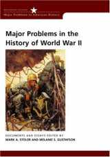 9780618061327-0618061320-Major Problems in the History of World War II: Documents and Essays (Major Problems in American History Series)
