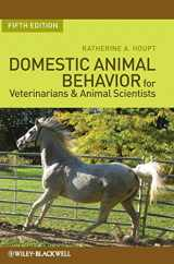9780813816760-0813816769-Domestic Animal Behavior for Veterinarians and Animal Scientists