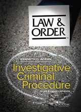 9781628106886-1628106883-Investigative Criminal Procedure: A Law & Order Casebook (American Casebook Series)