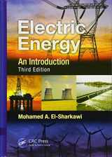 9781466503038-1466503033-Electric Energy: An Introduction, Third Edition (Power Electronics and Applications Series)