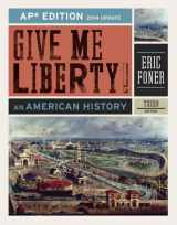 9780393263404-0393263401-Give Me Liberty!: An American History (AP® Third Edition 2014 Update)