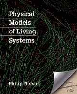 9781464140297-1464140294-Physical Models of Living Systems