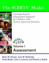 9781557668189-1557668183-The Scerts Model: A Comprehensive Educational Approach for Children With Autism Spectrum Disorders (2 volume set)