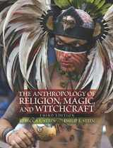 9780205718115-0205718116-The Anthropology of Religion, Magic, and Witchcraft (3rd Edition)