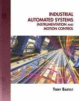 9781435488885-1435488881-Industrial Automated Systems: Instrumentation and Motion Control