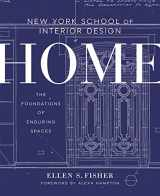 9780804137195-0804137196-New York School of Interior Design: Home: The Foundations of Enduring Spaces