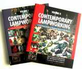 9780965897211-0965897214-Contemporary Lampworking: A Practical Guide to Shaping Glass in the Flame (Volume 1 and 2) Third Edition