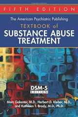 9781585624720-1585624721-The American Psychiatric Publishing Textbook of Substance Abuse Treatment