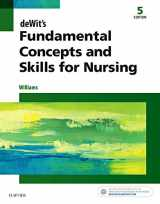 9780323396219-0323396216-deWit's Fundamental Concepts and Skills for Nursing, 5e