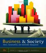 9780538453165-0538453168-Business and Society: Ethics, Sustainability, and Stakeholder Management