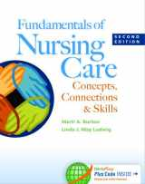 9780803639744-0803639740-Fundamentals of Nursing Care: Concepts, Connections & Skills