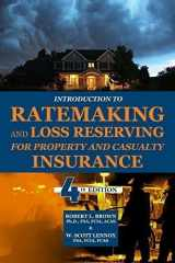 9781625424747-1625424744-Introduction to Ratemaking and Loss Reserving for Property and Casualty Insurance