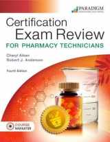 9780763870744-0763870749-Certification Exam Review for Pharmacy Technicians and Course Navigator