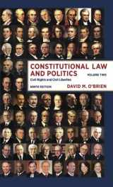 9780393922400-0393922405-Constitutional Law and Politics: Civil Rights and Civil Liberties (Ninth Edition) (Vol. 2)