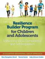 9780878226474-0878226478-Resilience Builder Program for Children and Adolescents: Enhancing Social Competence and Self-Regulation