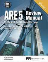 9781591265153-1591265150-PPI ARE 5 Review Manual for the Architect Registration Exam (Revised, Paperback) – Comprehensive Review Manual for the NCARB 5.0 Exam