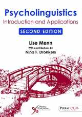 9781597567121-1597567124-Psycholinguistics: Introduction and Applications, Second Edition