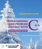 9781284076592-1284076598-Programming and Problem Solving with C++: Comprehensive